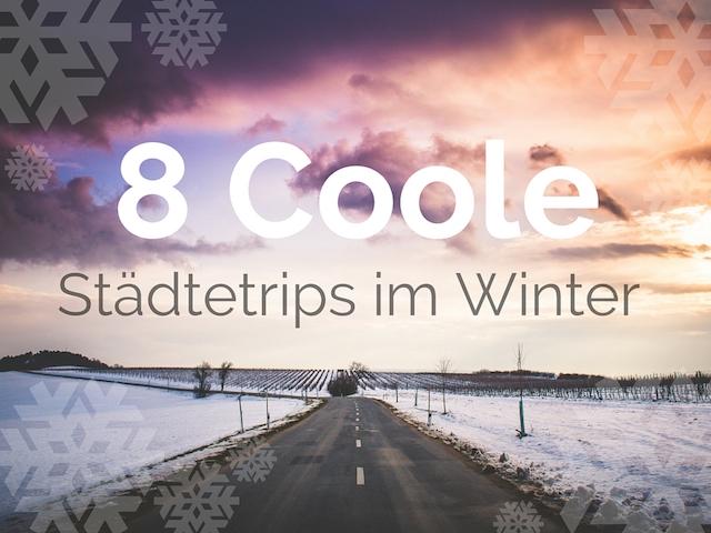 Städtetrips im Winter 1